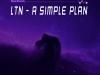 ltn-a-simple-plan