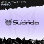 Atilla Syah and LTN - Padma