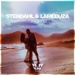 Stendahl and LaMeduza - You Get Me