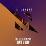 LTN & Julie Thomson - Devil & Deep