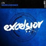 LTN - Never Look Back