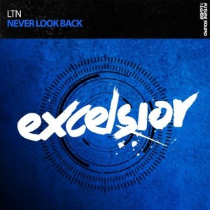 LTN - Never Look Back