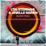 LTN, Stendahl and Arielle Maren - Black Hole