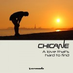 Chicane - A Love That's Hard To Find (LTN Remix)