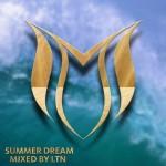 Summer Dream Mixed by LTN