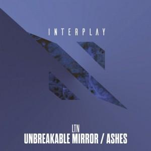 LTN - Unbreakable Miror - Ashes