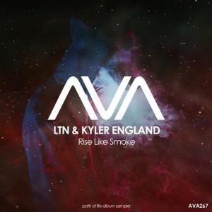 LTN & Kyler England - Rise Like Smoke