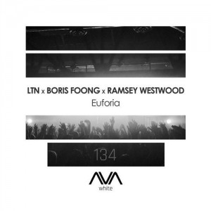 LTN, Ramsey Westwood and Boris Foong - Euforia