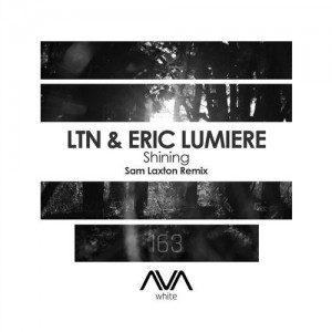 LTN & Eric Luminere - Shining