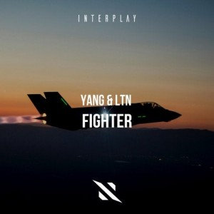 LTN & Yang - Fighter