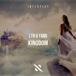 LTN & Yang - Kingdom