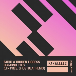 Farid & Hidden Tigress - Diamond Eyes (LTN Pres. Ghostbeat Remix)