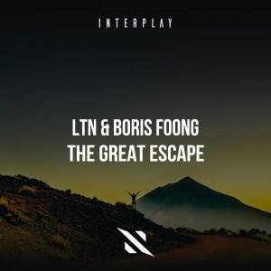 LTN & Boris Fong - The Great Escape