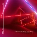 LTN Pres. Ghostbeat & Arielle Maren - Thrust A Feeling